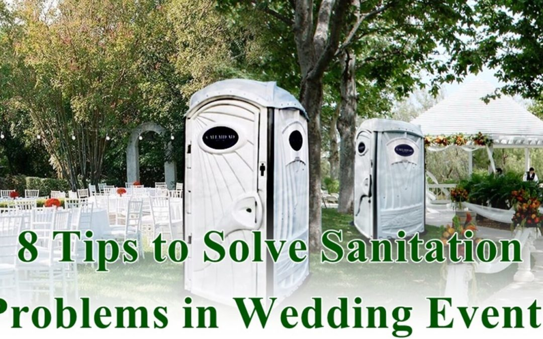 8 Tips to Solve Sanitation Problems in Wedding Events